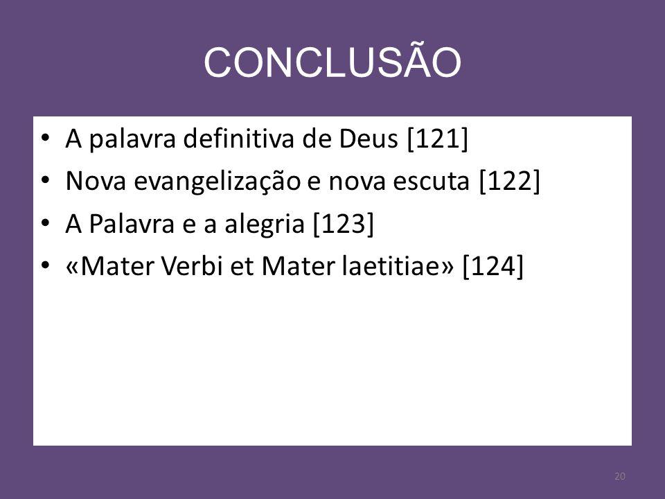 CONCLUSÃO A palavra definitiva de Deus [121]